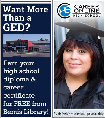 Want more than a GED? Earn your high school diploma and career certificate from Bemis Library!