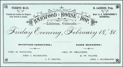 A $2.50 ticket for the Harwood House Hop in 1881 was a day's wages for many people