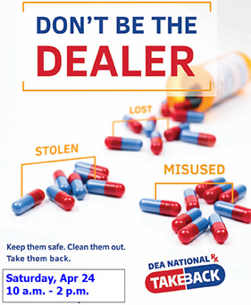 Don't be the dealer - drug take-back day 2019