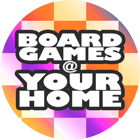 board games @ your home